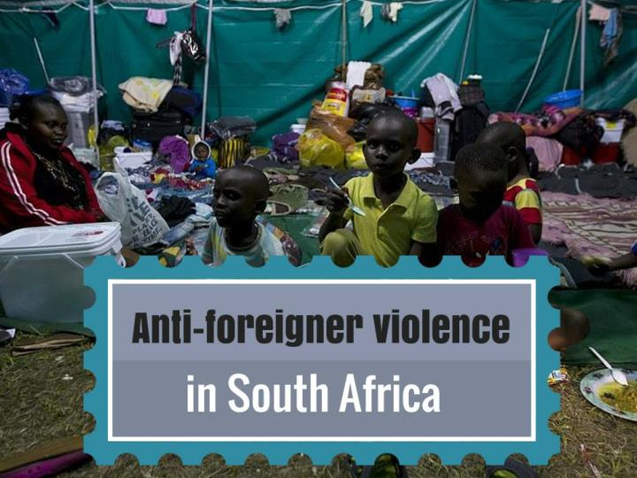 anti foreigner violence in south africa n.
