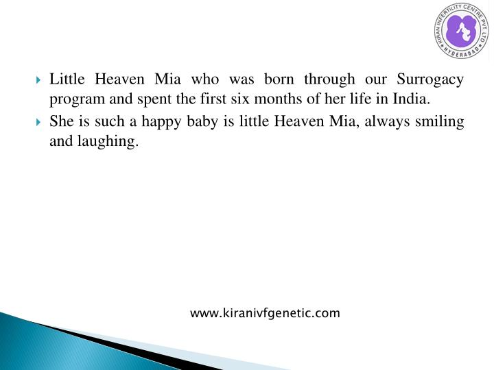 Little Heaven Mia who was born through our Surrogacy program and spent the first six months of her life in India.