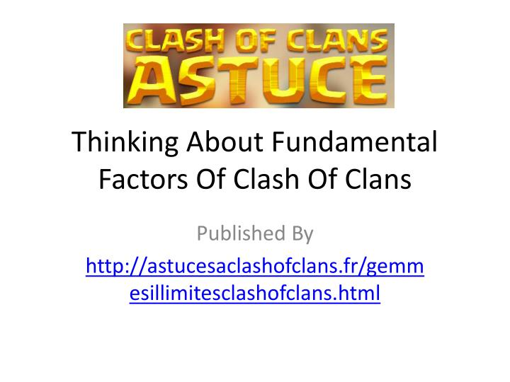 thinking about fundamental factors of clash of clans n.