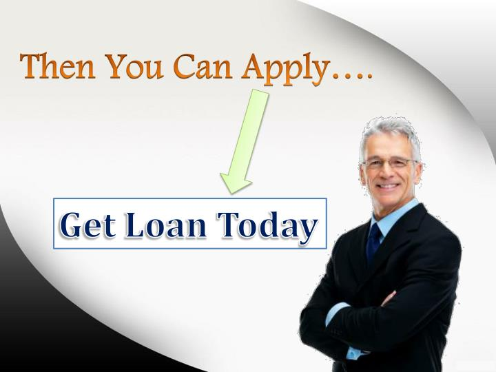 how to get a loan today
