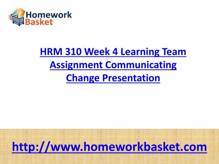 communicating change presentation hrm 310 week 4 Hrm 310 week 4 communicating change presentation hum 150 week 4 week four genre presentation hst 165 week 4 the great depression.
