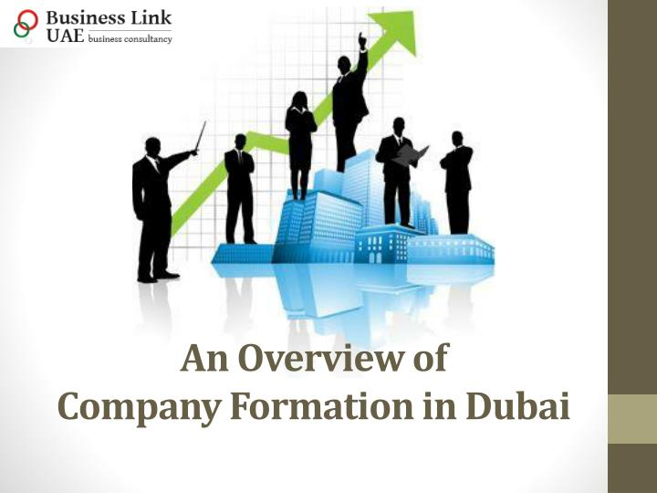 an overview of company formation in dubai n.