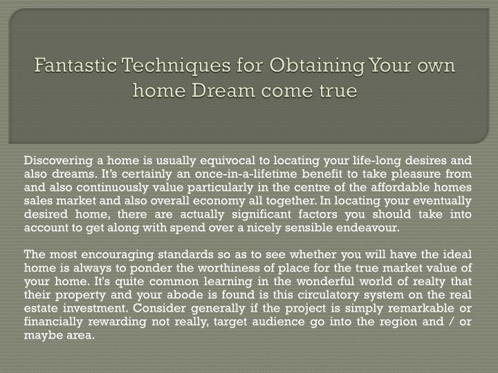 fantastic techniques for obtaining your own home dream come true n.