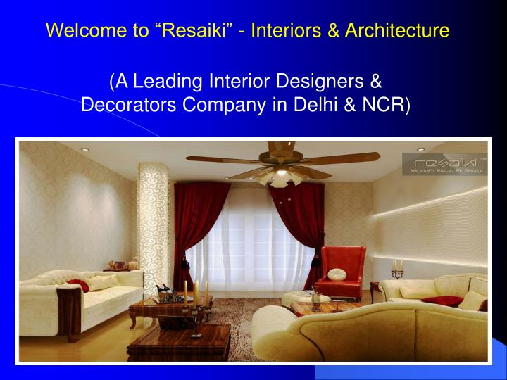 ppt best interior designers company in delhi ncr powerpoint