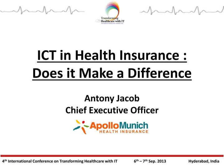 ICT in Health Insurance :