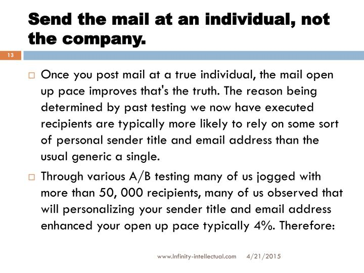 Send the mail at an individual, not the company.