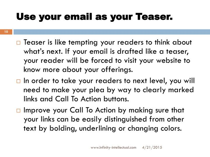 Use your email as your Teaser.