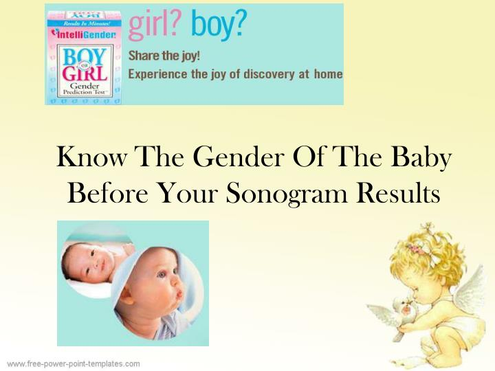 know the gender of the baby before your sonogram results n.