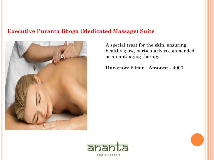 Executive Puranta Bhoga (Medicated Massage) Suite