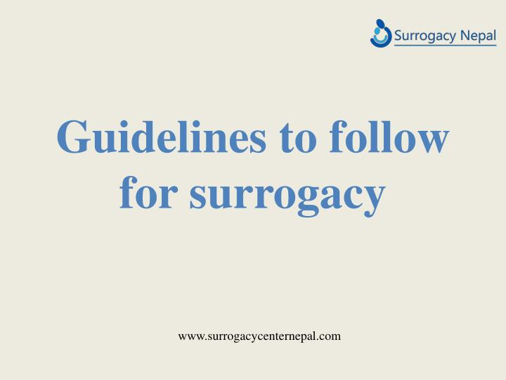 guidelines to follow for surrogacy