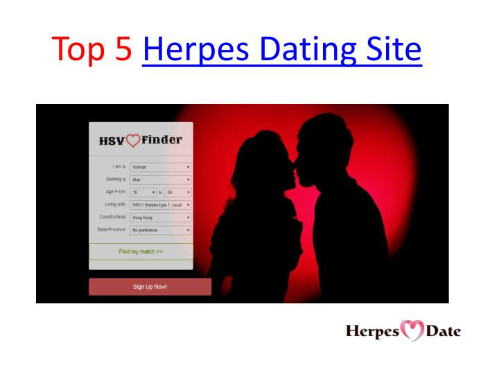 dating sites for those with herpes Does anyone have any experience with herpes dating sites or the best way to meet singles in your community who have herpes  and this is where you get to find yourself under all those false beliefs that are holding you back.