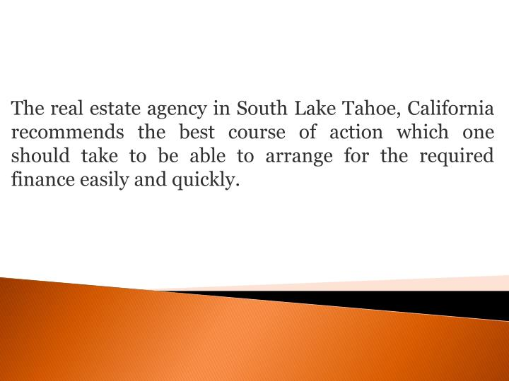 The real estate agency in South Lake Tahoe, California