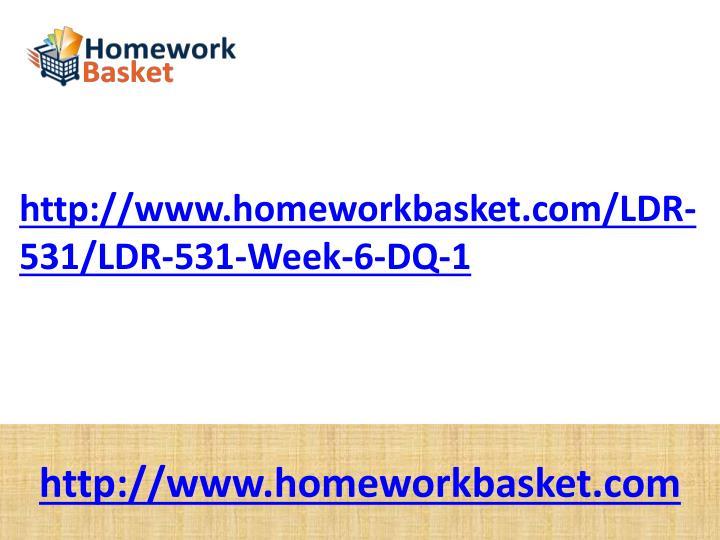 Http://www.homeworkbasket.com/LDR-531/LDR-531-Week-6-DQ-1