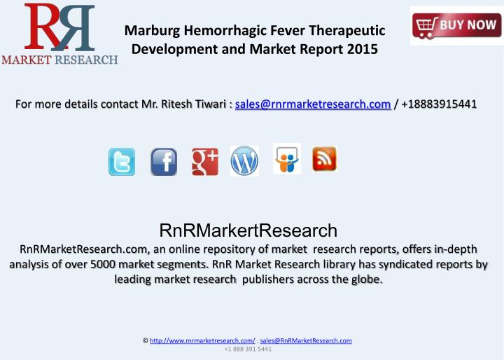 Marburg Hemorrhagic Fever Therapeutic Development and Market Report 2015