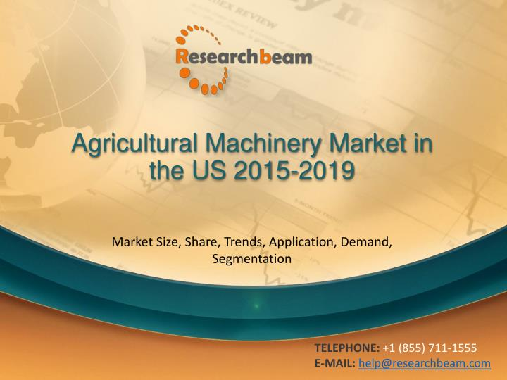 agricultural machinery market in the us 2015 2019 n.