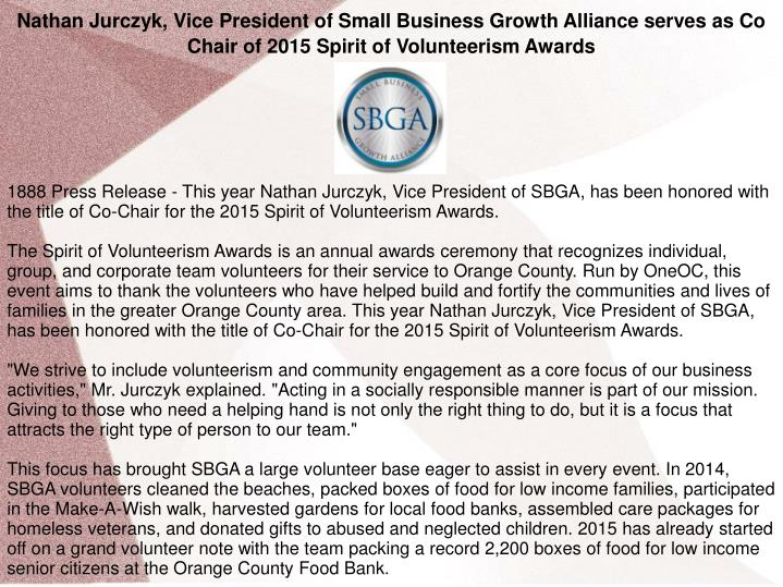 Nathan Jurczyk, Vice President of Small Business Growth Alliance serves as Co Chair of 2015 Spirit o...