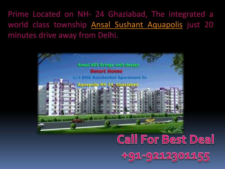 Prime Located on NH- 24 Ghaziabad, The integrated a world class township