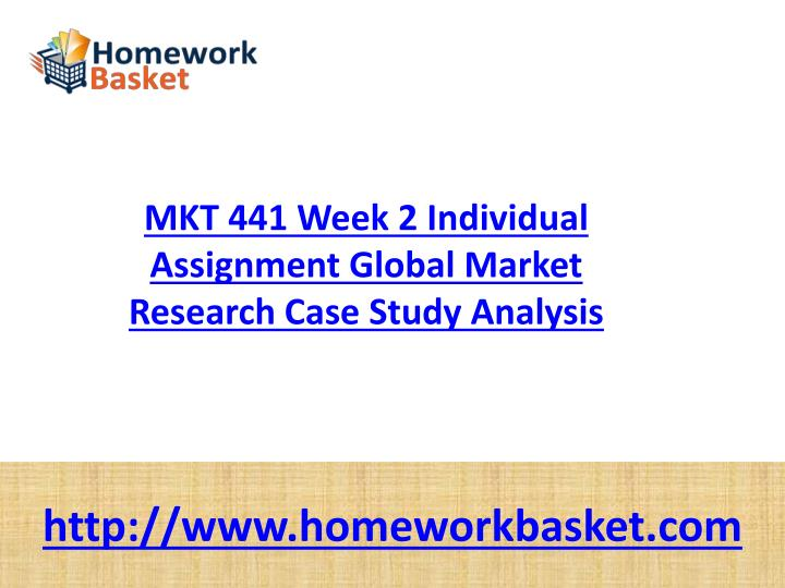 mkt 441 week 2 market research Mkt 441 week 3 market research implementation plan: research design buy solutions: mkt 441 week 3 market research implementation plan.