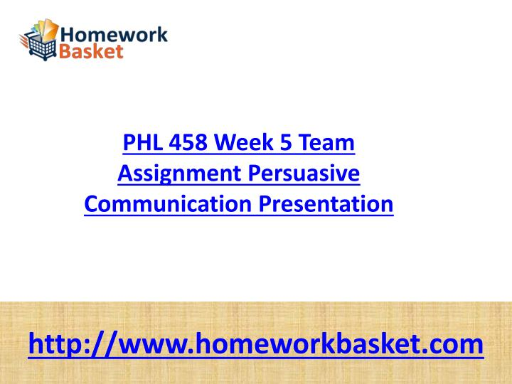 phl 458 week 2 Read this essay on phl/458 week 2 come browse our large digital warehouse of free sample essays get the knowledge you need in order to pass your classes and more.
