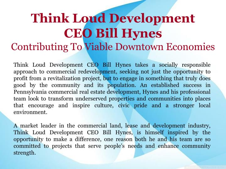 Think loud development ceo bill hynes contributing to viable downtown economies