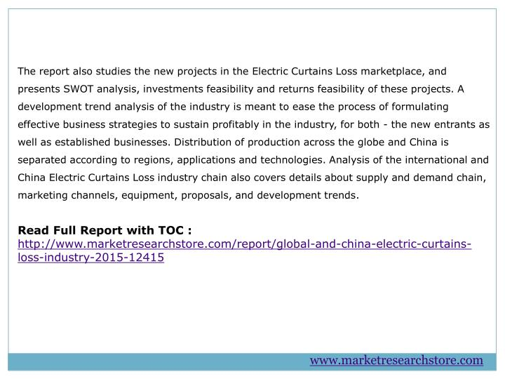The report also studies the new projects in the