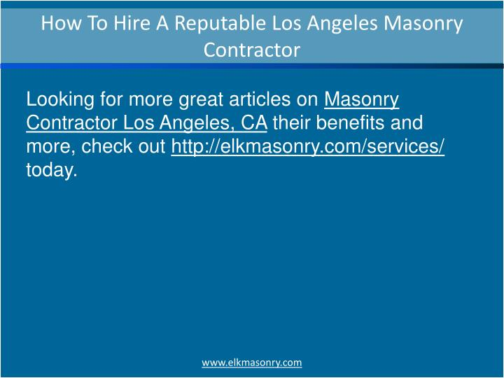 How To Hire A Reputable Los Angeles Masonry Contractor