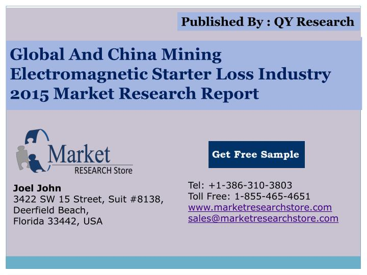global and china mining electromagnetic starter loss industry 2015 market research report n.