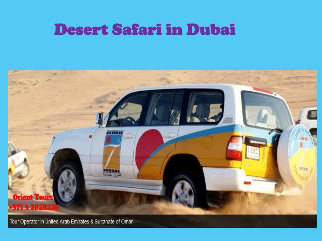 PPT - Desert Safari in Dubai PowerPoint Presentation - ID