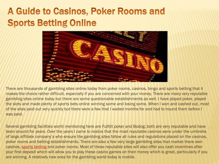A guide to casinos poker rooms and sports betting online