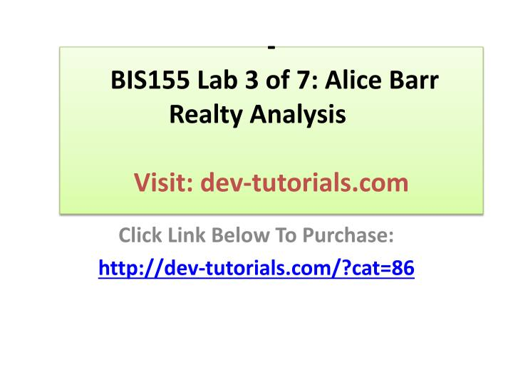 bis155 lab 3 of 7 alice barr realty analysis visit dev tutorials com n.