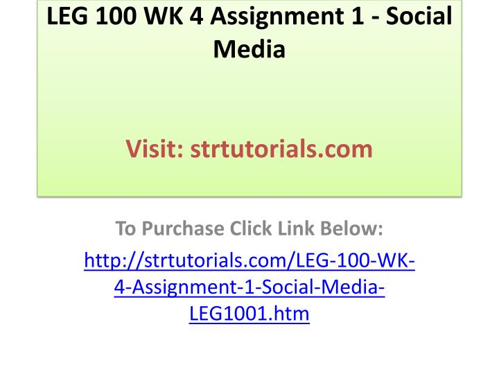 leg 100 social media Leg 100 quiz 1 week 3 leg 100 quiz 2 leg 500 assignment 1: omm 615 week 5 assignment social media.