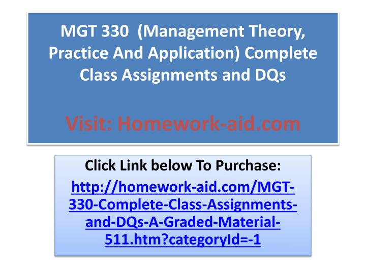 management theory practice and application mgt330 essay Essay database not a member yet or direction the application of skill or care in the manipulation, use resource, mgt/330 - management: theory, practice.
