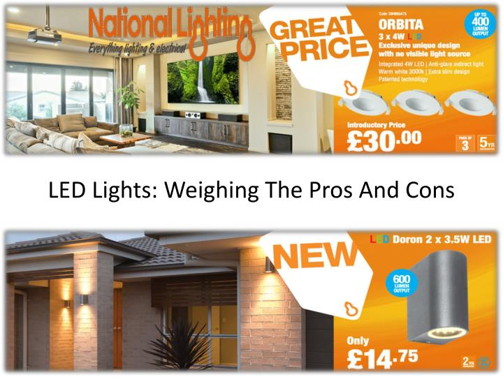 Ppt Led Lights Weighing The Pros And Cons Point