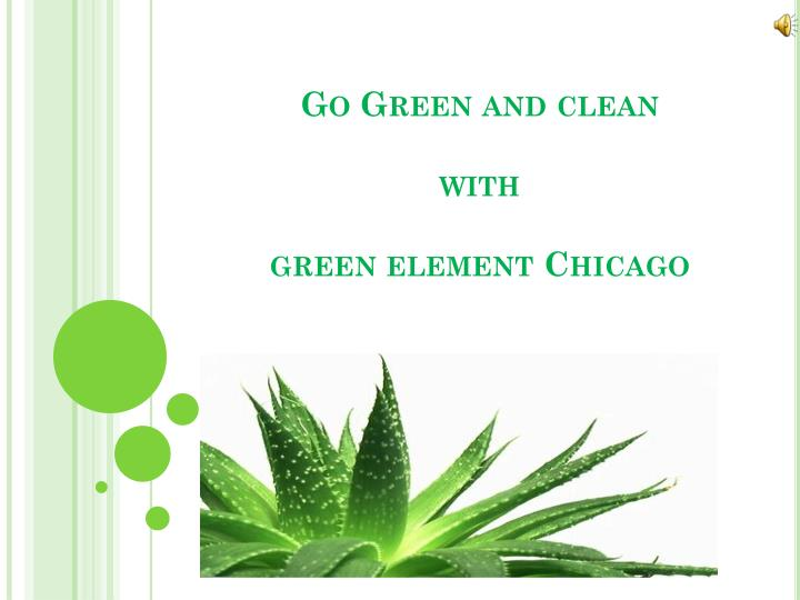 go green and clean with green element chicago n.