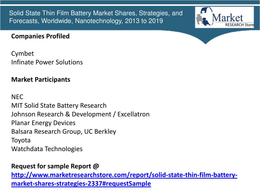 PPT - Global Solid State Thin Film Battery Market , 2013