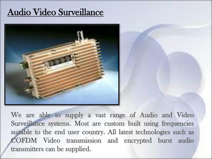 Audio Video Surveillance