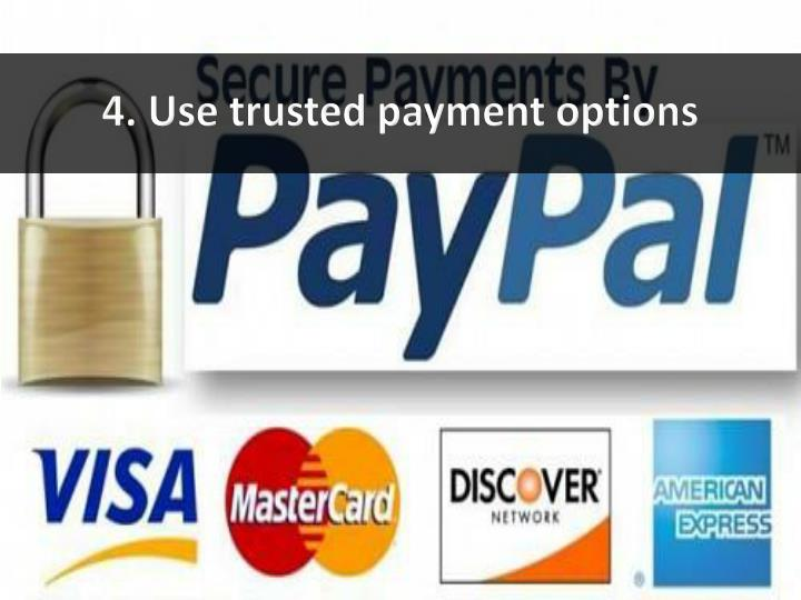 4. Use trusted payment options