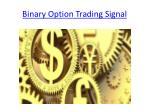 binary option trading signal