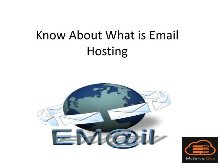 Know about what is email hosting