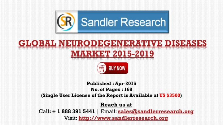 PPT - 2019 World Neurodegenerative Diseases Industry by