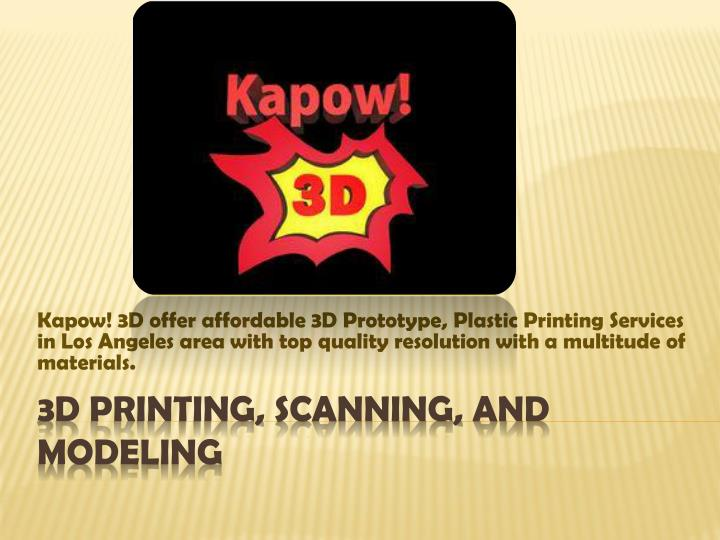 3d printing scanning and modeling n.