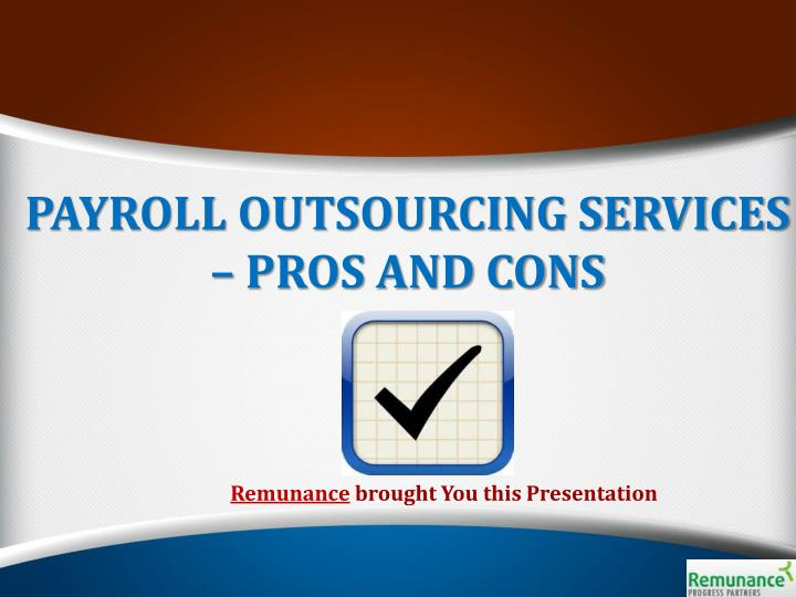 PAYROLL OUTSOURCING SERVICES – PROS AND CONS