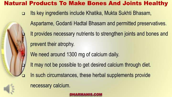 Natural Products To Make Bones And Joints Healthy