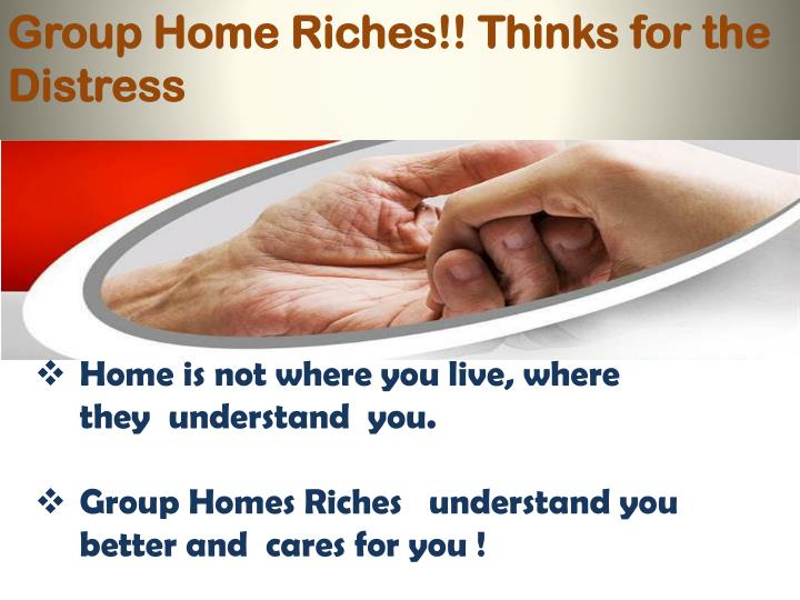 Group Home Riches!! Thinks for the Distress