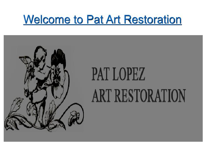 welcome to pat art restoration n.