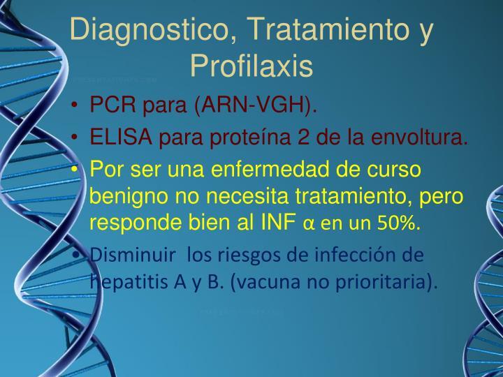 Diagnostico, Tratamiento y Profilaxis