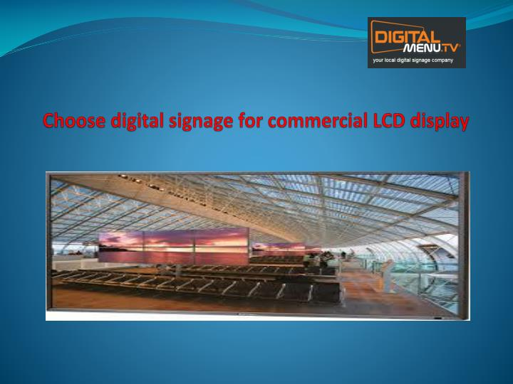 choose digital signage for commercial lcd display n.