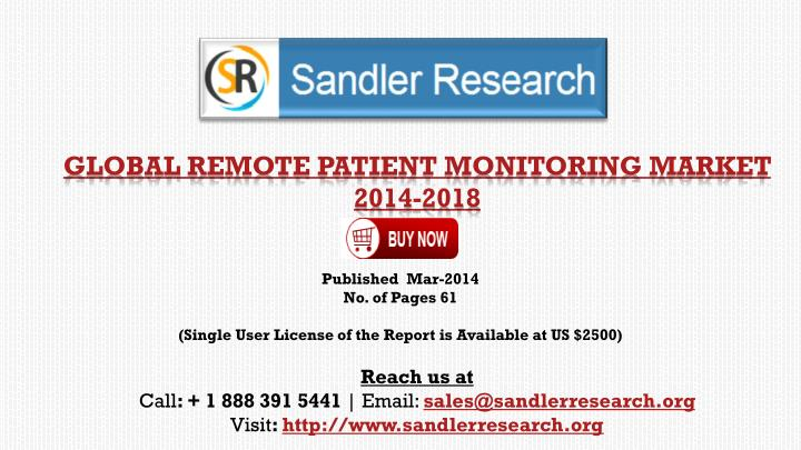 global remote patient monitoring market 2014 2018 n.
