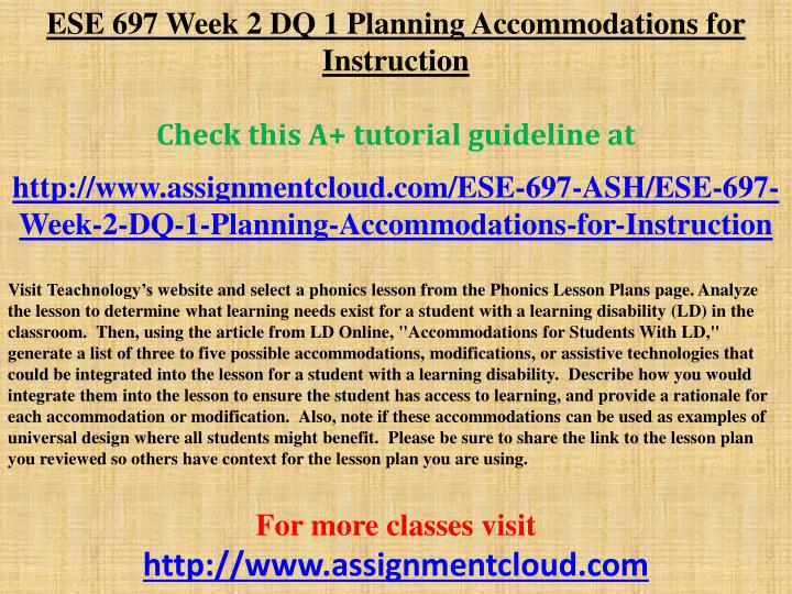 ESE 697 Week 2 DQ 1 Planning Accommodations for Instruction