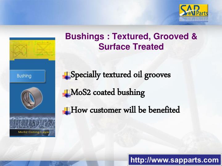 Oil Groove Bushings